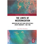 The Limits of Westernization by Davidann; Jon Thares, 9781138068209