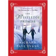 The Mistletoe Promise by Evans, Richard Paul, 9781476728209