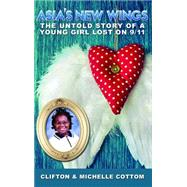 Asia's New Wings by Cottom, Clifton; Cottom, Michelle, 9781629038209