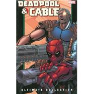Deadpool & Cable Ultimate Collection - Book 2 by Nicieza, Fabian; Zircher, Patrick; Medina, Lan; Brown, Reilly, 9780785148210