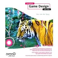 Foundation Game Design With Flash by Van Der Spuy, Rex, 9781430218210