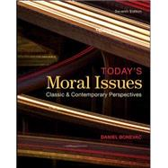 Today's Moral Issues: Classic and Contemporary Perspectives by Bonevac, Daniel, 9780078038211
