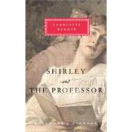 Shirley and The Professor by BRONTE, CHARLOTTEFRASER, REBECCA, 9780307268211