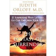 The Power of Surrender by ORLOFF, JUDITH MD, 9780307338211