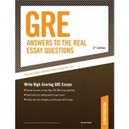 GRE Answers to the Real Essay Questions : Everything You Need to Write a Top-Notch GRE Essay by Stewart, Mark Alan, 9780768928211