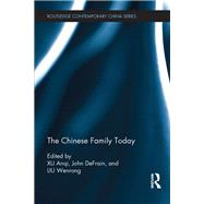The Chinese Family Today by Xu; Anqi, 9781138188211