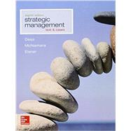 Strategic Management: Text and Cases by Dess, Gregory G.; McNamara, Gerry, 9781259278211