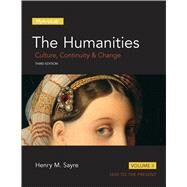 Humanities Culture, Continuity and Change, Volume II, The by Sayre, Henry M., 9780205978212