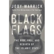 Black Flags by WARRICK, JOBY, 9780385538213