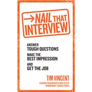 Nail That Interview by Vincent, Tim, 9780091948214