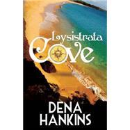 Lysistrata Cove by Hankins, Dena, 9781626398214