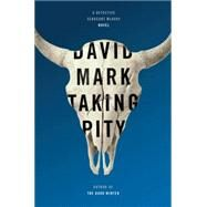 Taking Pity by Mark, David, 9780399168215