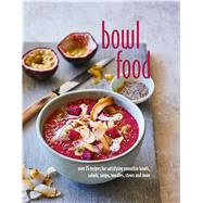 Bowl Food by Ryland Peters & Small, 9781849758215
