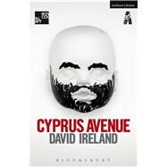 Cyprus Avenue by Ireland, David, 9781474298216