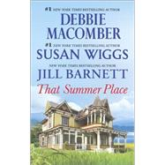 That Summer Place Old Things\Private Paradise\Island Time by Barnett, Jill; Macomber, Debbie; Wiggs, Susan, 9780778318217