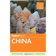 Fodor's China by FODOR'S TRAVEL GUIDES, 9781101878217