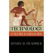Technology: A World History by Headrick, Daniel R., 9780195338218