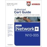 CompTIA Network+ N10-005 Cert Guide by Wallace, Kevin, 9780789748218