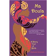 Ma Doula by Sorensen, Stephanie, 9780878398218