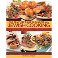 The Complete Guide to Traditional Jewish Cooking by Spieler, Marlena, 9781844778218