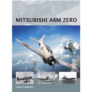 Mitsubishi A6m Zero by D'Angina, James; Tooby, Adam, 9781472808219