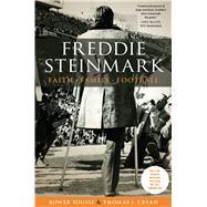 Freddie Steinmark: Faith, Family, Heart by Yousse, Bower; Cryan, Thomas, 9781477308219