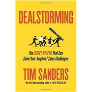 Dealstorming by Sanders, Tim, 9781591848219
