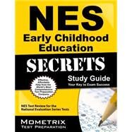 Nes Early Childhood Education Secrets by Nes Exam Secrets Test Prep, 9781627338219