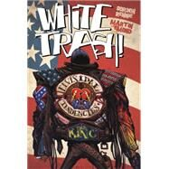 White Trash by RENNIE, GORDONEMOND, MARTIN, 9781781168219