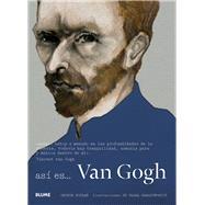 Así es Van Gogh by Roddam, George; Harasymowicz, Slawa, 9788498018219