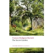 The Secret Garden by Burnett, Frances Hodgson; Hunt, Peter, 9780199588220