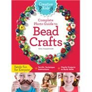 Complete Photo Guide to Bead Crafts by Kopperude, Amy, 9781589238220