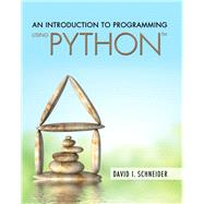 An Introduction to Programming Using Python by Schneider, David I., 9780134058221