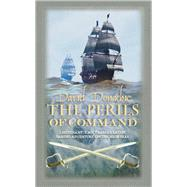The Perils of Command by Donachie, David, 9780749018221