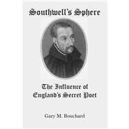 Southwelt's Sphere by Bouchard, Gary M., 9781587318221