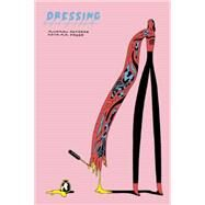 Dressing by Deforge, Michael, 9781927668221