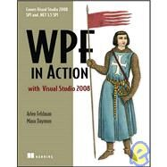 WPF in Action With Visual Studio 2008 by Feldman, Arlen, 9781933988221
