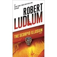 The Scorpio Illusion by LUDLUM, ROBERT, 9780345538222