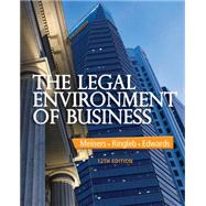 The Legal Environment of Business by Meiners, Ringleb, Edwards, 9781285428222