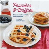Pancakes and Waffles by Miles, Hannah, 9781849758222