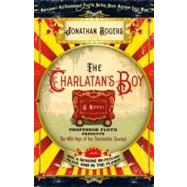 The Charlatan's Boy by Rogers, Jonathan, 9780307458223