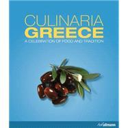Culinaria Greece by Milona, Marianthi; Stapelfeldt, Werner, 9783848008223