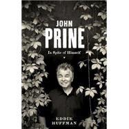 John Prine by Huffman, Eddie, 9780292748224