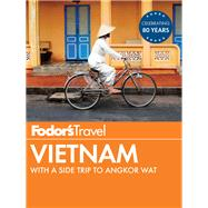 Fodor's Vietnam by FODOR'S TRAVEL GUIDES, 9781101878224