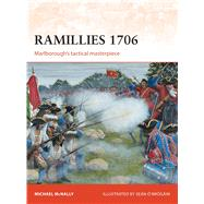 Ramillies 1706 Marlborough's tactical masterpiece by McNally, Michael; Ó'Brógáin, Seán, 9781782008224