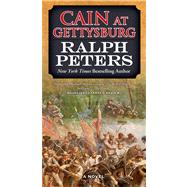 Cain at Gettysburg by Peters, Ralph, 9780765368225