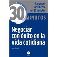 Negociar con exito en la vida cotidiana by Brandl, Peter, 9788415618225