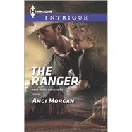 The Ranger by Morgan, Angi, 9780373698226