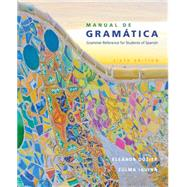 Manual de gramatica by Dozier, Eleanor; Iguina, Zulma, 9781305658226