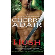 Hush by Adair, Cherry, 9781501128226
